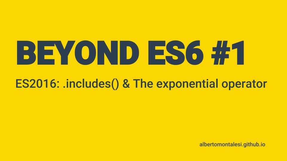 beyond es6